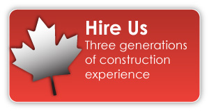 Hire us | three generations of construction experience